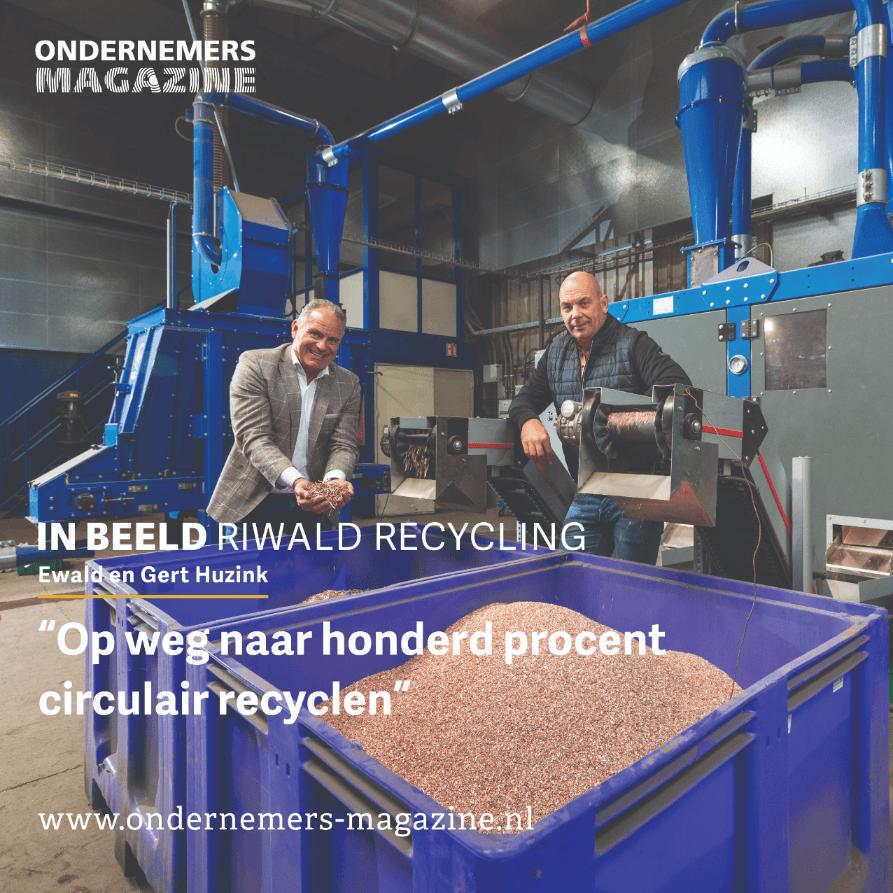 artikel ondernemers riwald recycling ewald gert huzink nieuws